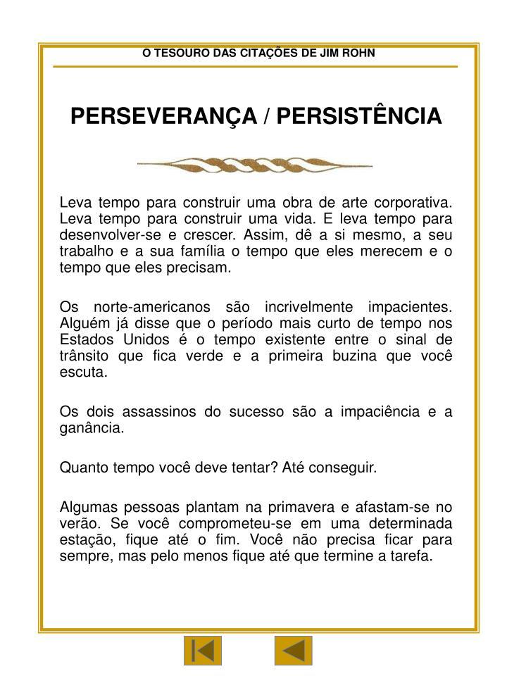 PERSEVERANÇA / PERSISTÊNCIA