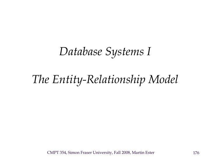 Database systems i the entity relationship model