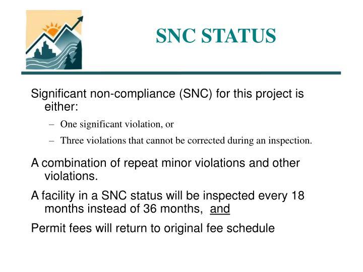 SNC STATUS