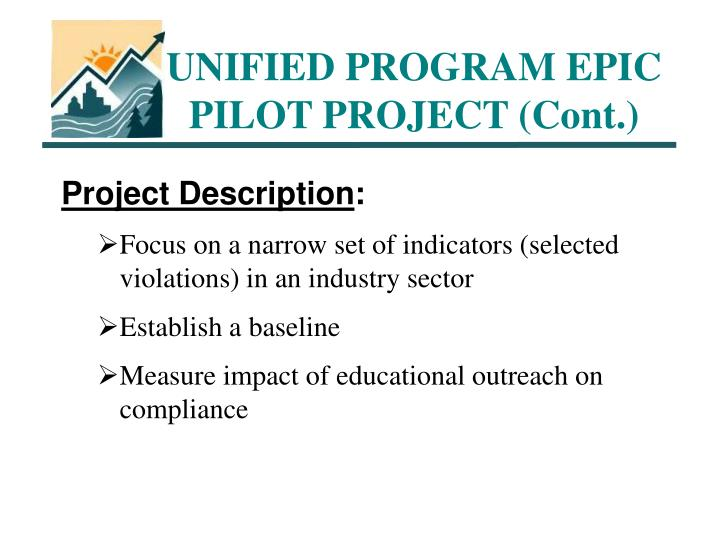 UNIFIED PROGRAM EPIC PILOT PROJECT (Cont.)