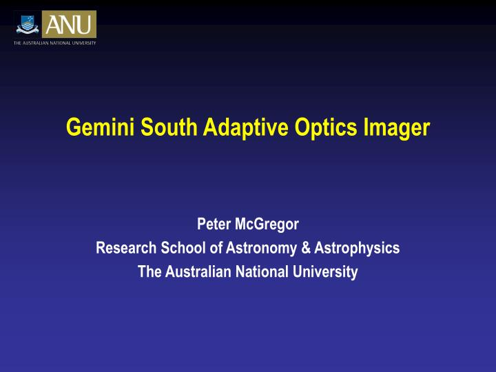 Gemini south adaptive optics imager