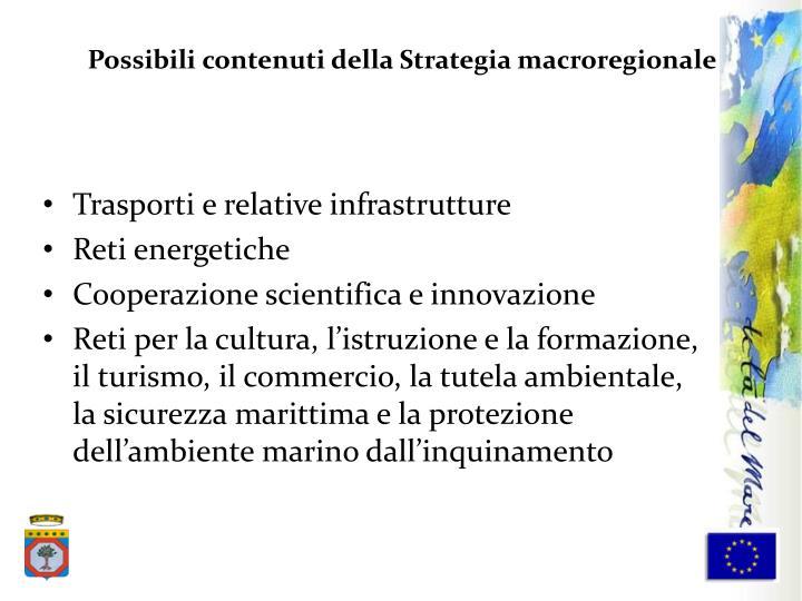 Possibili contenuti della Strategia macroregionale
