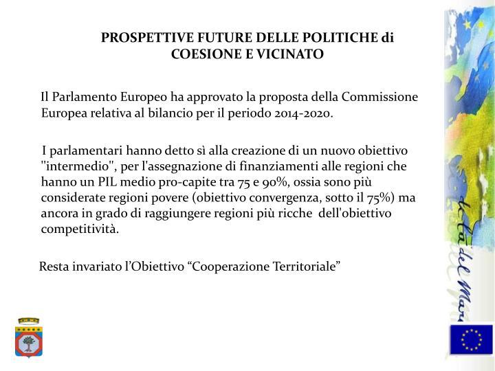 PROSPETTIVE FUTURE DELLE POLITICHE di