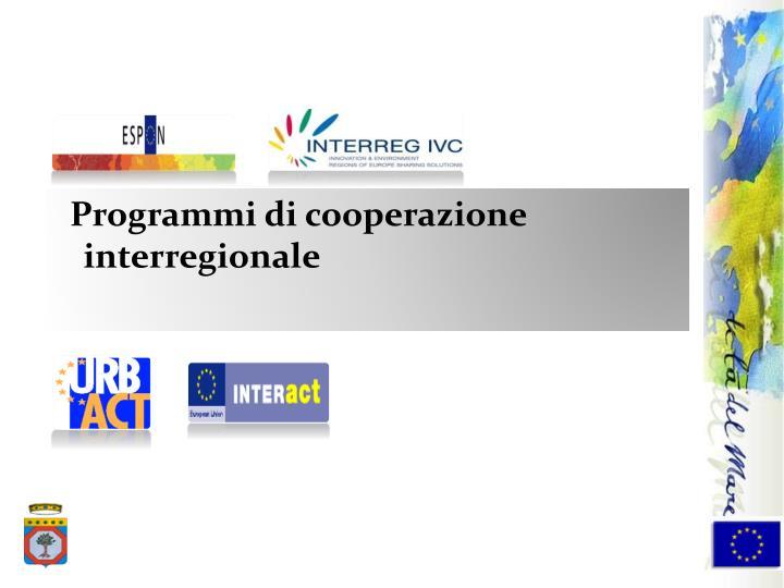 Programmi di cooperazione interregionale