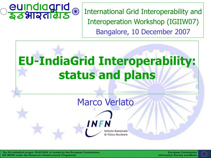 Eu indiagrid interoperability status and plans