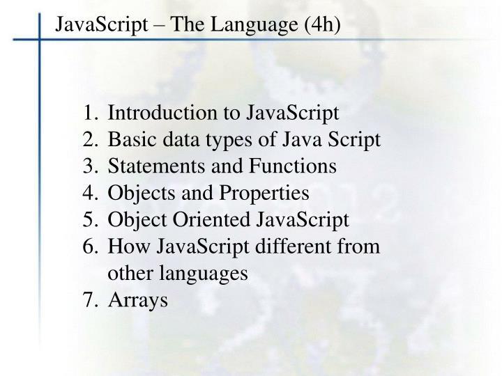 JavaScript – The Language (4h)