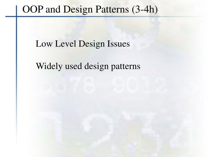 OOP and Design Patterns (3-4h)