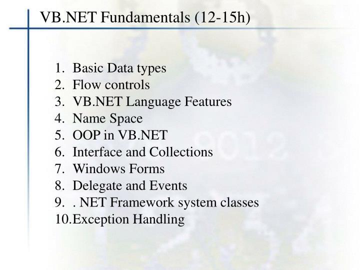 VB.NET Fundamentals (12-15h)