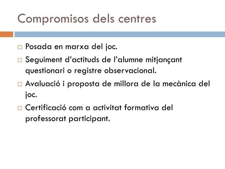 Compromisos dels centres