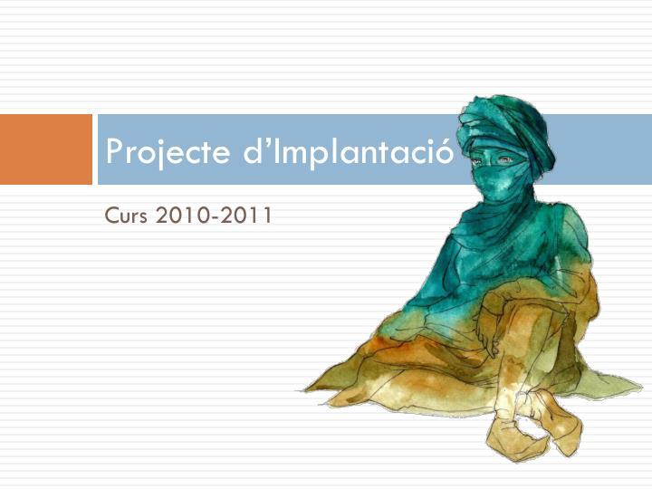Projecte d'Implantació