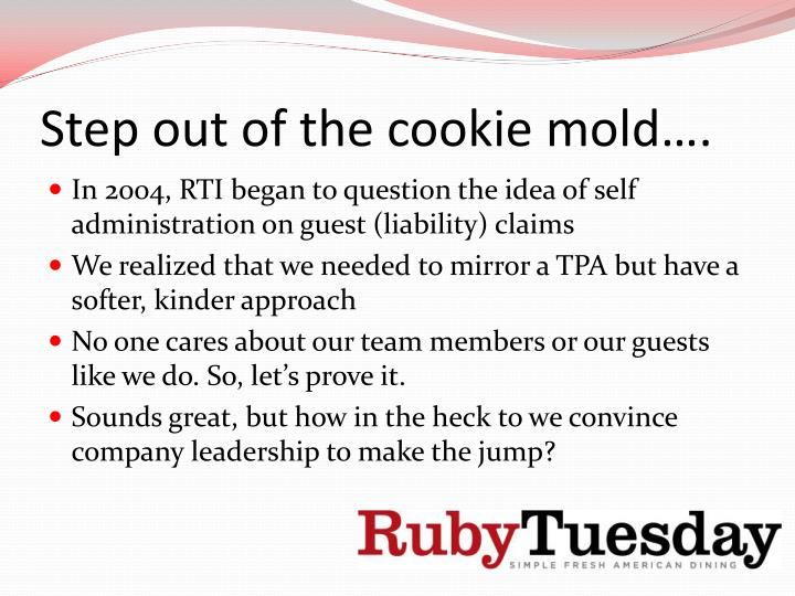Step out of the cookie mold
