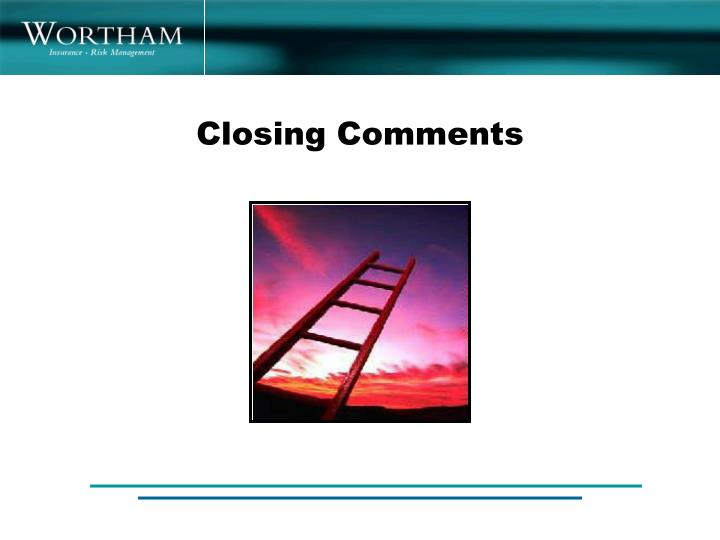 Closing Comments
