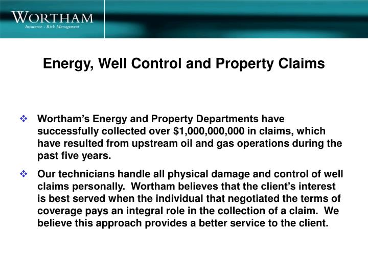 Energy, Well Control and Property Claims