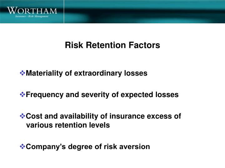 Risk Retention Factors