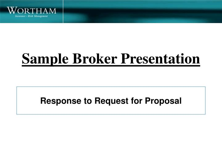 Sample broker presentation