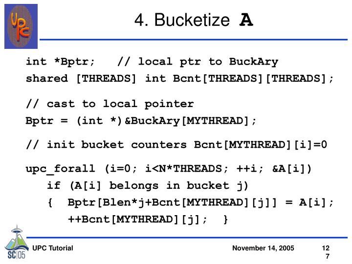 4. Bucketize