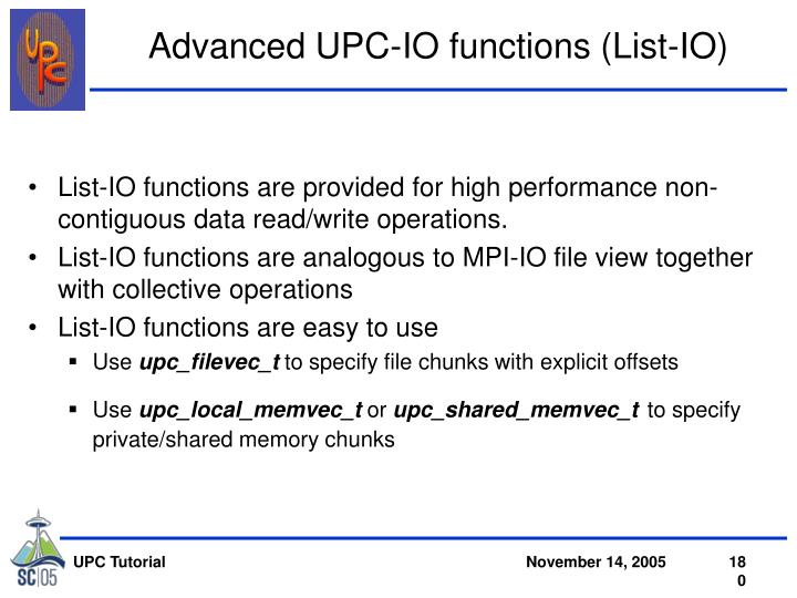 Advanced UPC-IO functions (List-IO)