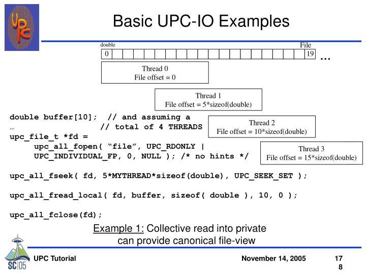 Basic UPC-IO Examples