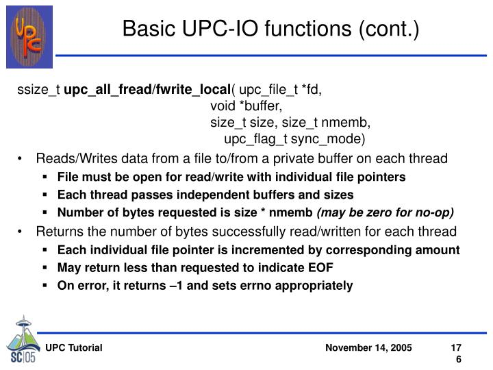 Basic UPC-IO functions (cont.)