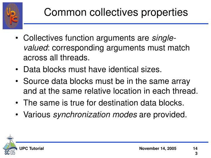 Common collectives properties