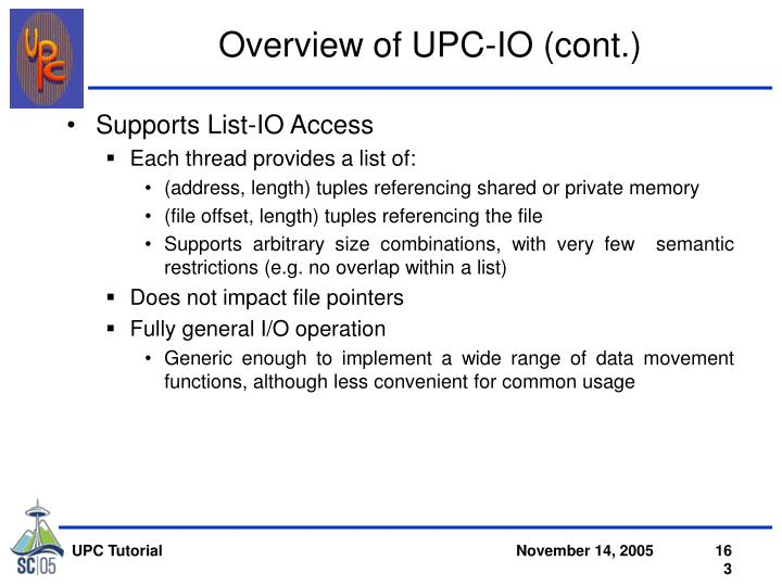 Overview of UPC-IO (cont.)