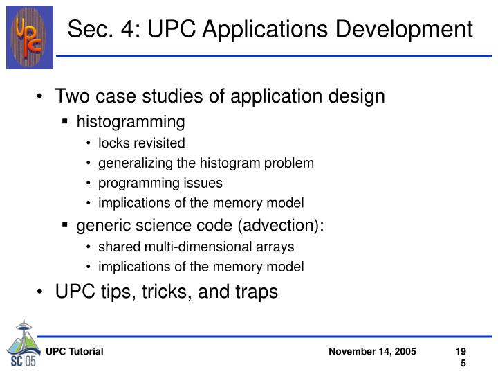 Sec. 4: UPC Applications Development