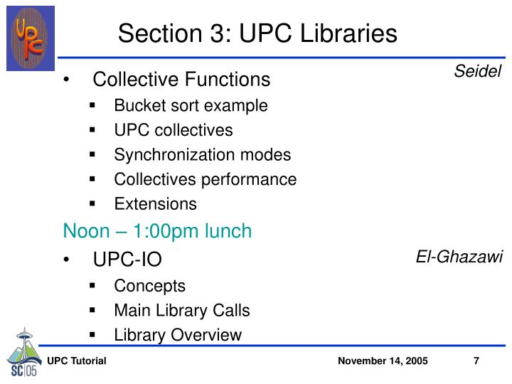Section 3: UPC Libraries