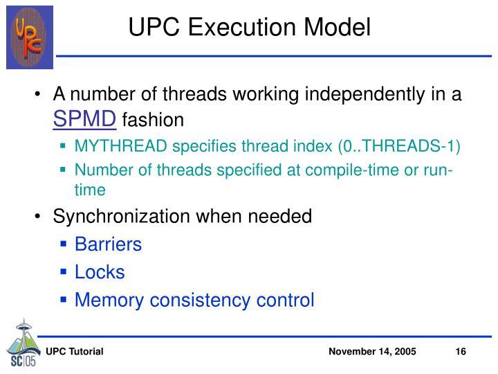 UPC Execution Model