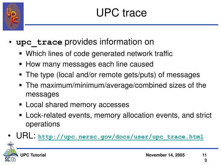 UPC trace