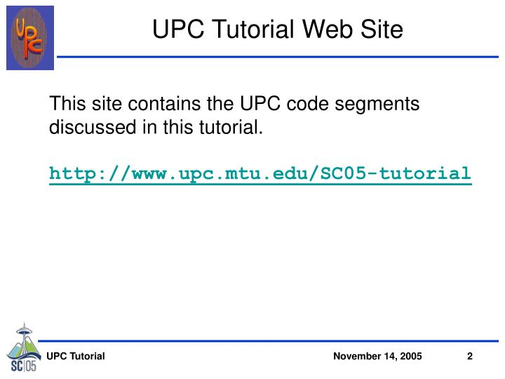 UPC Tutorial Web Site