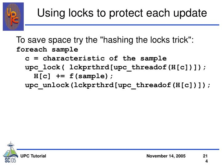 "To save space try the ""hashing the locks trick"":"