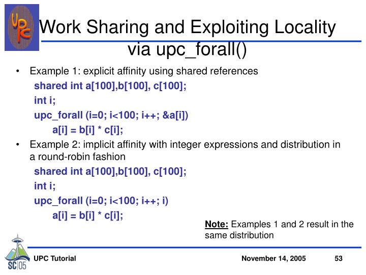Work Sharing and Exploiting Locality via upc_forall()