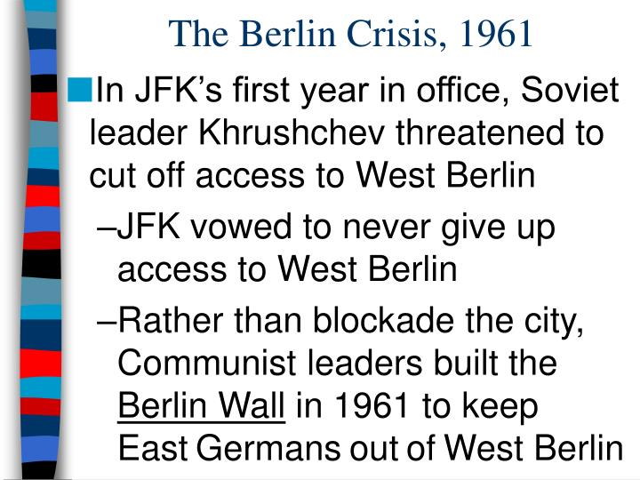 The Berlin Crisis, 1961
