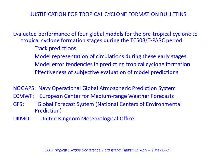 JUSTIFICATION FOR TROPICAL CYCLONE FORMATION BULLETINS