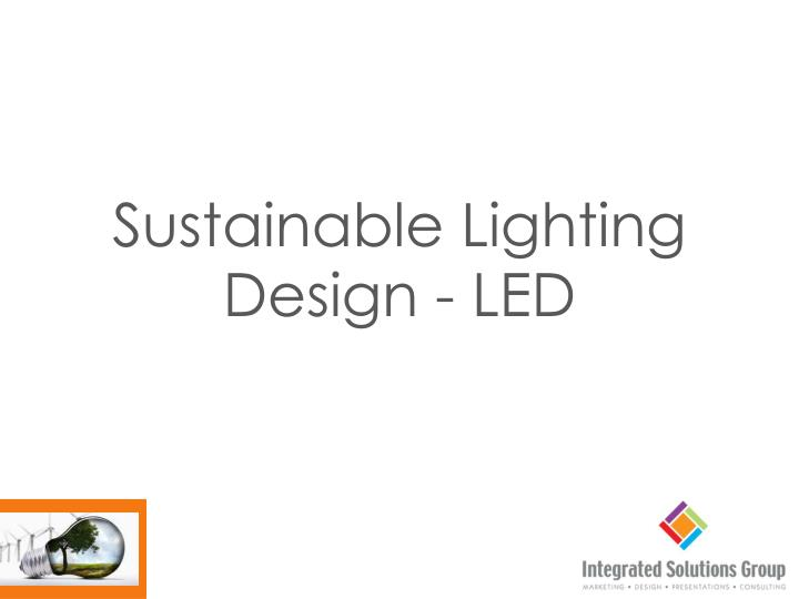sustainable lighting design led