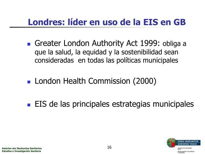 Londres: líder en uso de la EIS en GB