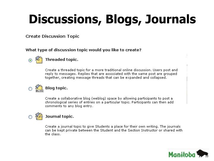 Discussions, Blogs, Journals