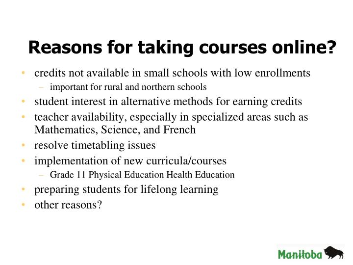 Reasons for taking courses online?