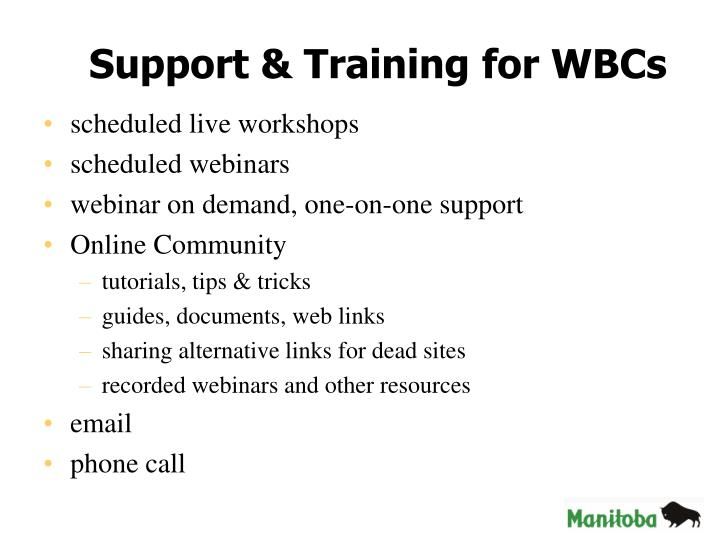 Support & Training for WBCs