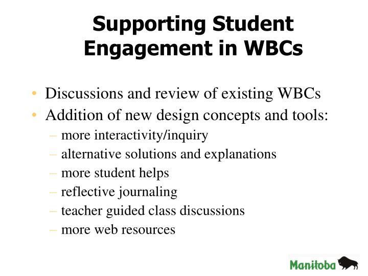 Supporting Student Engagement in WBCs