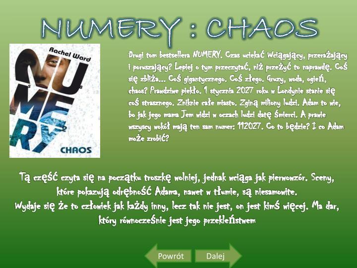 NUMERY : CHAOS