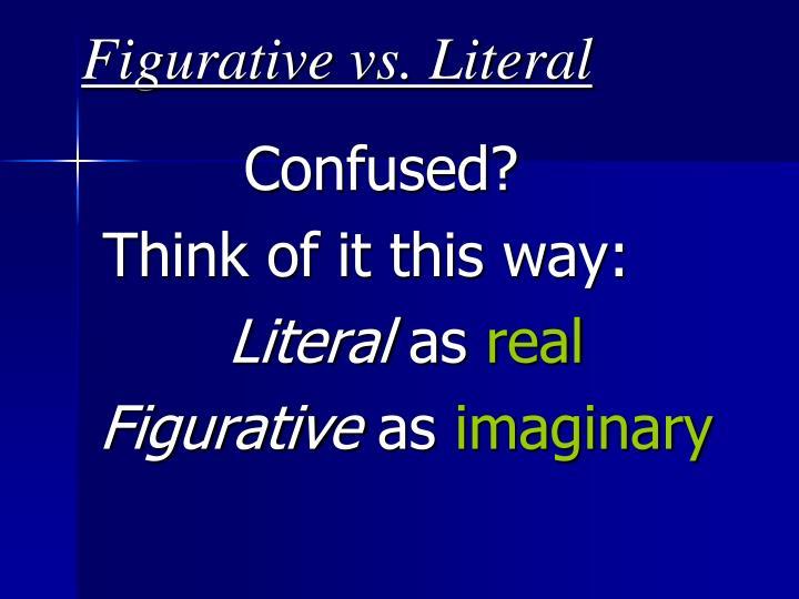 Figurative vs. Literal