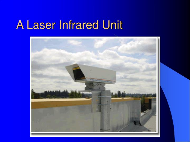 A Laser Infrared Unit