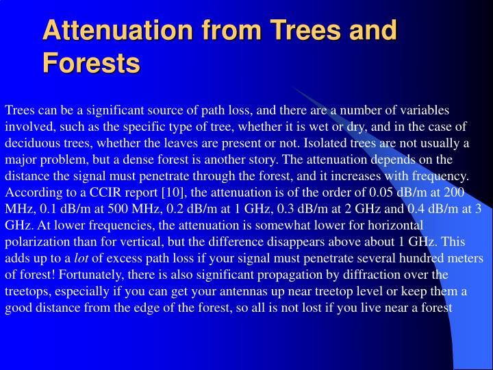 Attenuation from Trees and Forests