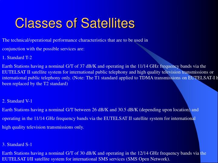 Classes of Satellites