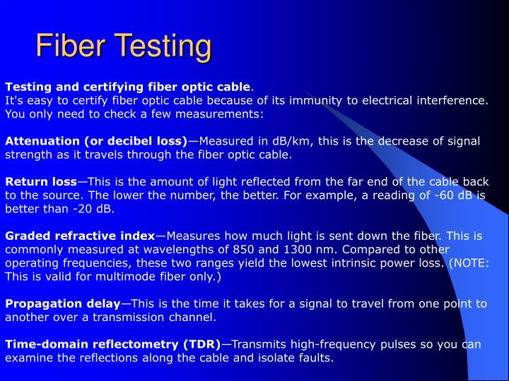 Testing and certifying fiber optic cable
