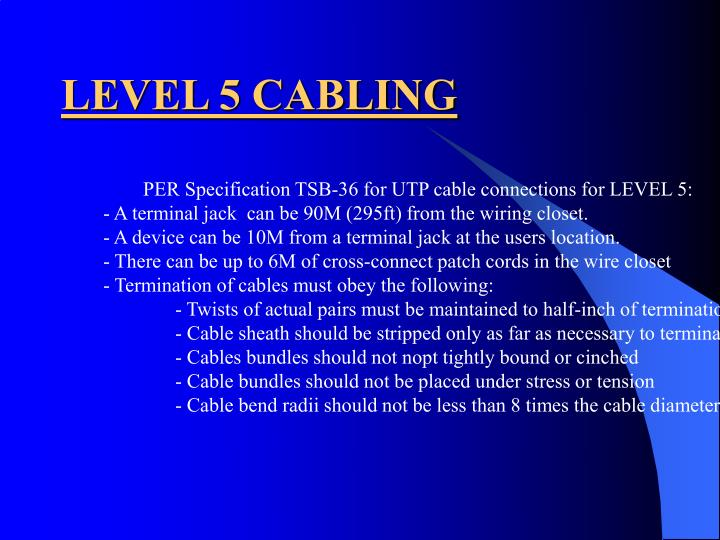 LEVEL 5 CABLING