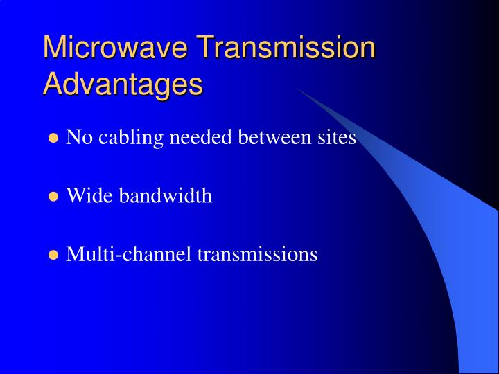 Microwave Transmission Advantages