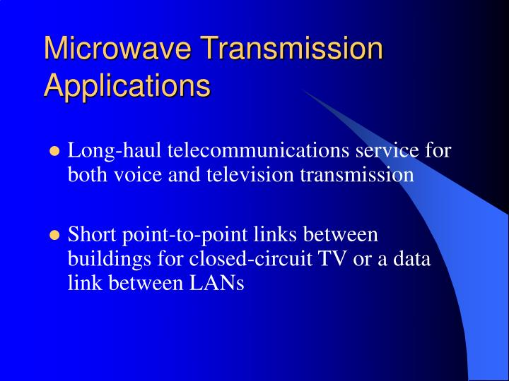Microwave Transmission Applications