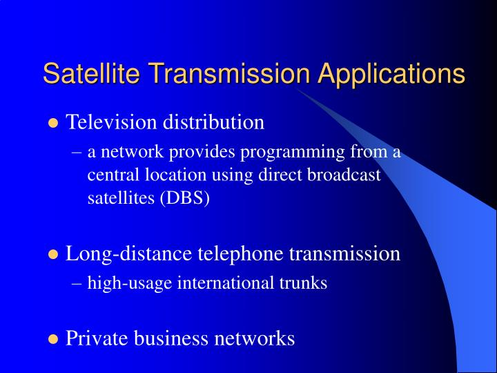 Satellite Transmission Applications